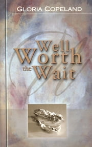 Well Worth the Wait ebook by Copeland, Gloria