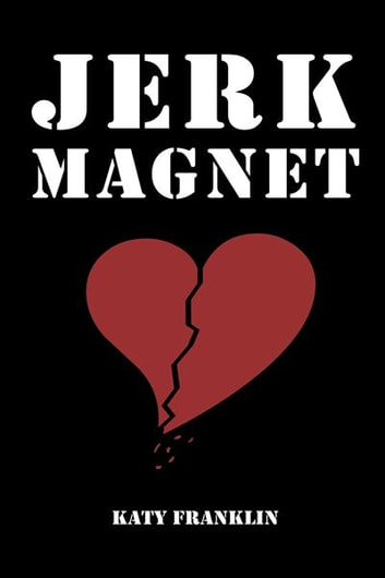 Jerk Magnet ebook by Katy Franklin