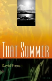 That Summer ebook by David French