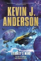 Eternity's Mind ebook by Kevin J. Anderson