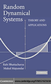 Random Dynamical Systems ebook by Bhattacharya,Rabi