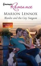 Mardie and the City Surgeon ebook by Marion Lennox