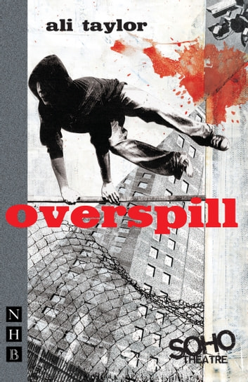 Overspill (NHB Modern Plays) eBook by Ali Taylor