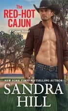 The Red-Hot Cajun ebook by Sandra Hill
