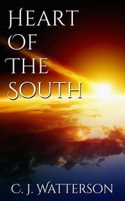 Heart of the South 電子書 by C. J. Watterson