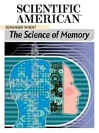 Remember When? - The Science of Memory ebook by Scientific American Editors