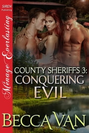 County Sheriffs 3: Conquering Evil ebook by Kobo.Web.Store.Products.Fields.ContributorFieldViewModel