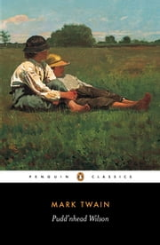 Pudd'nhead Wilson ebook by Mark Twain,Malcolm Bradbury