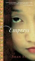 Empress ebook by Shan Sa