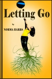 Letting Go ebook by Norma Harrs