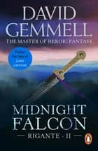 Midnight Falcon - (The Rigante Book 2) ebook by