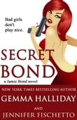 Secret Bond (Jamie Bond Mysteries #2)