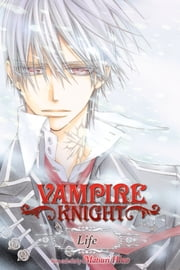 Vampire Knight: Life, Vol. 1 ebook by Matsuri Hino