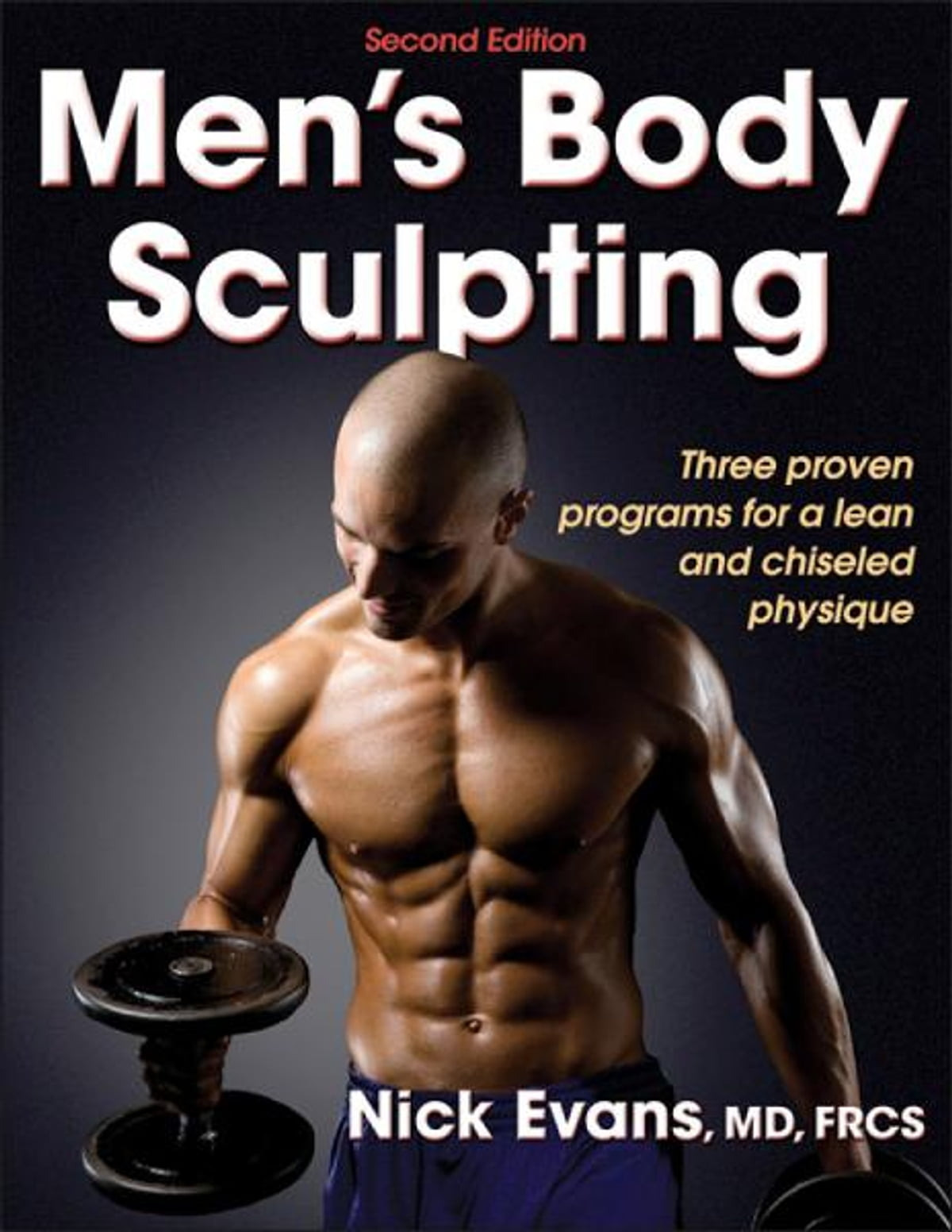 Mens Body Sculpting 2nd Edition Ebook By Evans 9781450445856