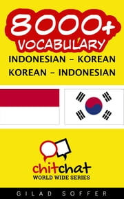 8000+ Vocabulary Indonesian - Korean ebook by Gilad Soffer