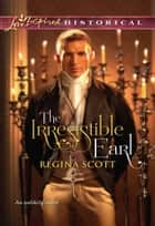 The Irresistible Earl ebook by Regina Scott