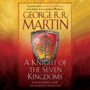 A Knight of the Seven Kingdoms audiobook by George R. R. Martin