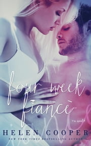 Four Week Fiance ebook by Helen Cooper, J. S. Cooper