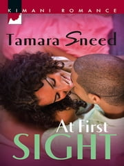 At First Sight ebook by Tamara Sneed