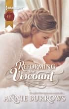 Reforming the Viscount ebook by Annie Burrows