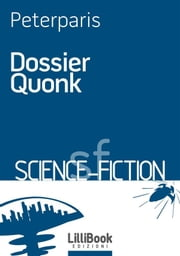 Dossier Quonk ebook by Peterparis