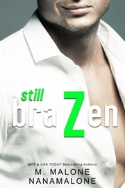 Still Brazen ebook by M. Malone, Nana Malone