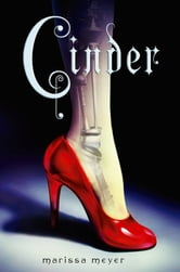 Cinder - Book One of the Lunar Chronicles ebook by Marissa Meyer