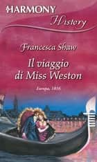 Il viaggio di Miss Weston ebook by Francesca Shaw