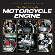 The Fine Art of the Motorcycle Engine - The Story of the Up-N-Smoke Engine Project ebook by Daniel Peirce
