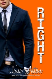 Right ebook by Jana Aston