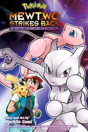 Pokémon: Mewtwo Strikes Back—Evolution ebook by Ryo Takamisaki