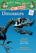 Magic Tree House Fact Tracker #1: Dinosaurs ebook by Mary Pope Osborne,Will Osborne,Sal Murdocca