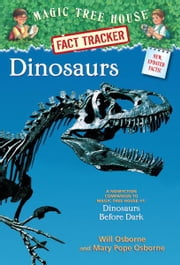 Magic Tree House Fact Tracker #1: Dinosaurs - A Nonfiction Companion to Magic Tree House #1: Dinosaurs Before Dark ebook by Mary Pope Osborne,Will Osborne,Sal Murdocca