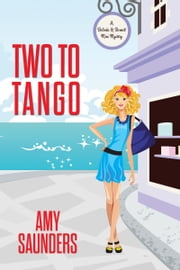 Two to Tango (A Belinda & Bennett Mini Mystery) ebook by Amy Saunders