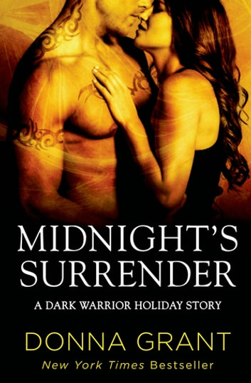 Midnight's Surrender - A Dark Warriors Holiday Novella ebook by Donna Grant