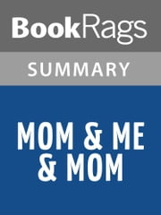 Mom & Me & Mom by Maya Angelou l Summary & Study Guide ebook by BookRags