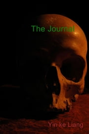 The Journal ebook by Yin ke Liang