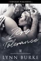 Zero Tolerance ebook by Lynn Burke