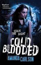 Cold Blooded - Book 3 in the Jessica McClain series ebook by Amanda Carlson