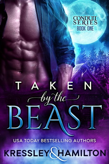 Taken by the Beast - A Steamy Paranormal Romance Spin on Beauty and the Beast ebook by Conner Kressley,Rebecca Hamilton