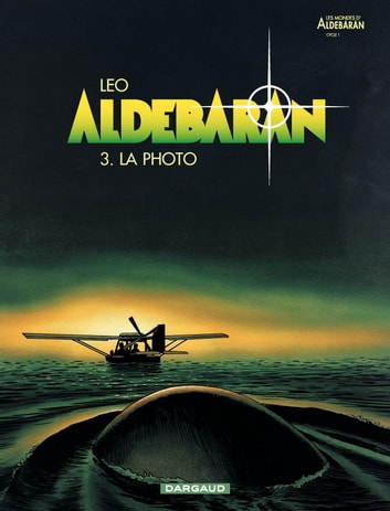 Aldebaran - tome 3 - La photo ebook by Leo