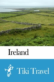 Ireland Travel Guide - Tiki Travel ebook by Tiki Travel