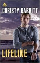 Lifeline ebook by Christy Barritt