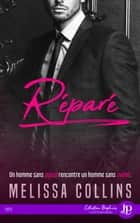 Réparé - Melissa Collins eBook by V.G., Melissa Collins