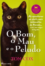 O Bom, o Mau e o Peludo ebook by Tom Cox