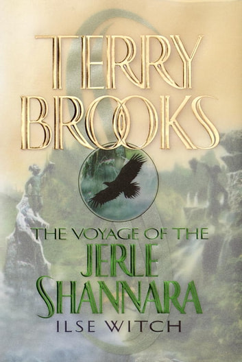 The Voyage of the Jerle Shannara: Ilse Witch ebook by Terry Brooks