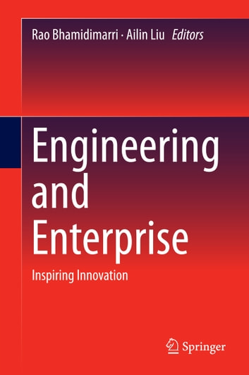 Engineering and Enterprise - Inspiring Innovation ebook by