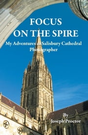 Focus on the Spire ebook by Proctor, Joseph