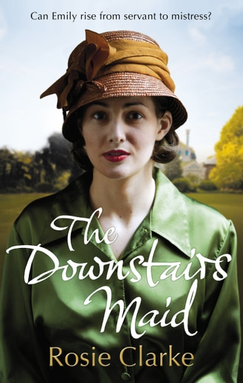 The Downstairs Maid ebook by Rosie Clarke