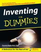 Inventing For Dummies ebook by Pamela Riddle Bird